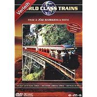 World Class Trains 2 - Züge Asiens und Australiens