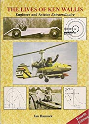 The Lives of Ken Wallis: Engineer and Aviator Extraordinaire