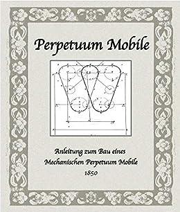Perpetuum Mobile Bauen Anleitung Zum Bau Eines Mechanischen