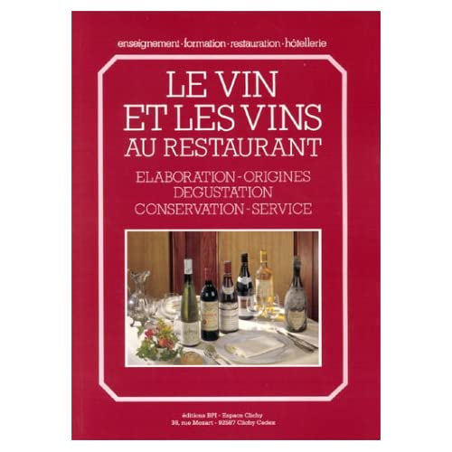 Vin et vins au restaurant