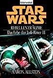 Star Wars - Das Erbe der Jedi-Ritter 11, Rebellenträume