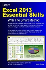 Learn Excel 2013 Essential Skills With The Smart Method Paperback