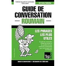 Guide de conversation Français-Roumain et dictionnaire concis de 1500 mots