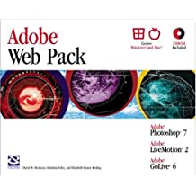 Adobe Web Pack: Photoshop 7, LiveMotion 2, GoLive 6 (Professional Projects)