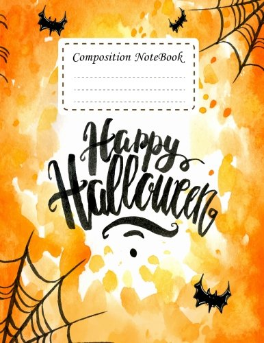 Composition Notebook: Happy halloween Notebook Journal College Ruled School Office Home Student Teacher 8.5x11 Incheh 120 Pages Writer's Notebook (Student School Office Supplies Notebook, Band 11)