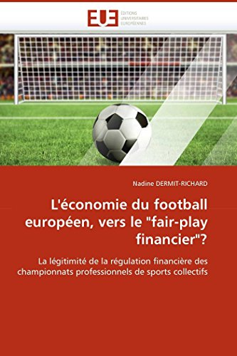 L''économie du football européen, vers le fair-play financier?