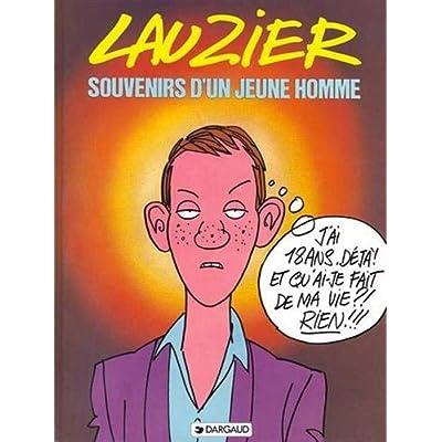 Lauzier : Souvenirs d'un jeune homme