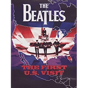 The Beatles - The First U.S Visit [DVD] [2004]
