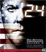 24: The Official Companion Season 6 (with bonus DVD)