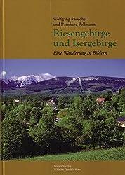 Riesengebirge und Isergebirge: Eine Wanderung in Bildern