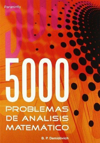 Cinco mil problemas de análisis matemático por B.P. DEMIDOVICH