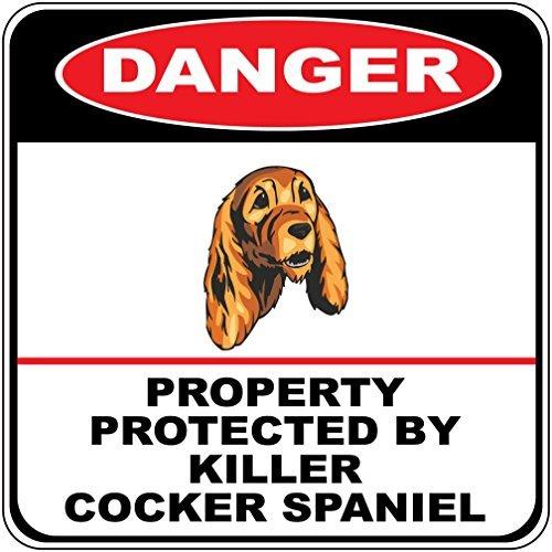 aqf527907Gefahr Eigentum geschützt Killer Cocker Spaniel Hund Crossing singt Funny Neuheit Metall Schilder Aluminium Outdoor Metall Wandschild 30,5x 30,5cm