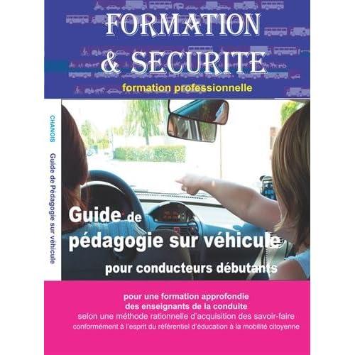 Pédagogie sur véhicule : Formation et sécurité