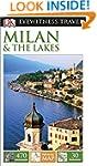 DK Eyewitness Travel Guide: Milan & t...