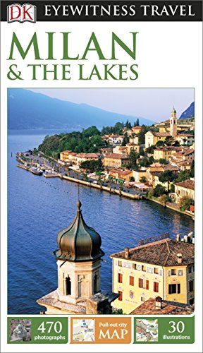 DK Eyewitness Travel Guide. Milan & The Lakes (Eyewitness Travel Guides)