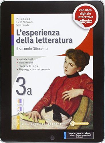 L'esperienza della letteratura. Per le Scuole superiori. Con e-book. Con espansione online: 3