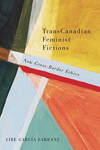trans-canadian-feminist-fictions-new-cross-border-ethics