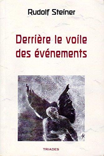 Derrière le voile des évènements par Rudolf Steiner