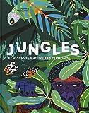 Jungles et réserves naturelles du monde - Dès 5 ans