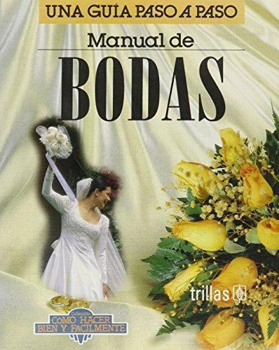 Manual de bodas/ Weeding Manual