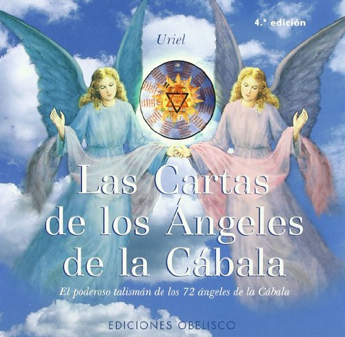 Las Cartas De Los Angeles De La Cabala / The Cards of the Kabbalah Angels: El Poderoso Talisman de los 72 Angeles de la Kabbalah / The Powerful Charm of the 72 Kabbalah Angels por Uriel
