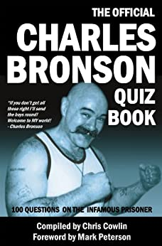 The Official Charles Bronson Quiz Book by [Cowlin, Chris]
