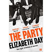 The Party: The thrilling Richard & Judy Book Club Pick 2018 (English Edition)