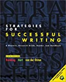 Strategies for Successful Writing: A Rhetoric, Research Guide, Reader and Handbook by James A. Reinking (2001-06-26)