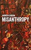 Misanthropy: The Critique of Humanity