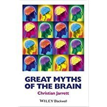 Great Myths of the Brain (Great Myths of Psychology) by Christian Jarrett (2014-10-17)