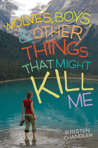 Wolves, Boys, and Other Things That Might Kill Me (English Edition) (Yellowstone Park Romantik)