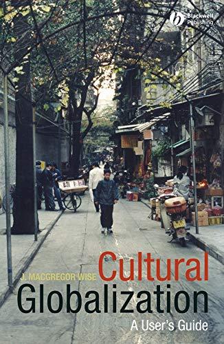 Cultural Globalization: A User's Guide