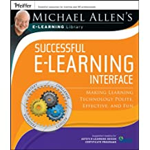 Michael Allen's Online Learning Library: Successful e-Learning Interface: Making Learning Technology Polite, Effective, and Fun: Evaluation - Instructional Design Basics, Misconce