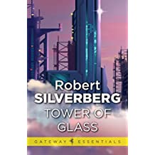 Tower Of Glass (Gollancz SF collector's edition)