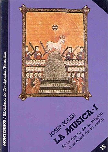 La música I (Biblioteca de Divulgación Temática) por Josep Soler