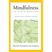 (Mindfulness in Plain English (Updated & Expanded)) By Gunaratana, Bhante Henepola (Author) paperback on (11 , 1996)