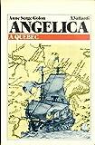 L- ANGELICA A QUEBEC - ANNE SERGE GOLON - VALLARDI -- 3a ED. - 1981 - B - ZCS272