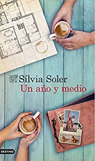 Un año y medio par Sílvia Soler