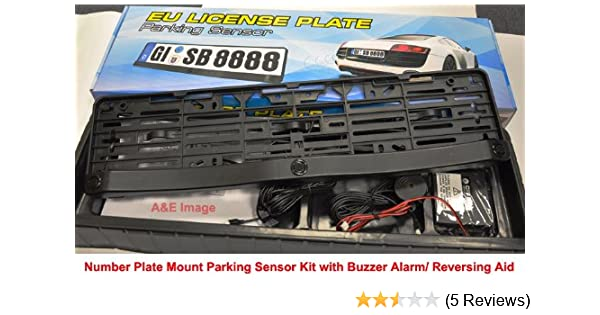Number Plate Frame/Holder Mount Parking Reversing Sensor System with Three  Sensors Audio Buzzer Alarm 'NO Holes' suitable for DIY