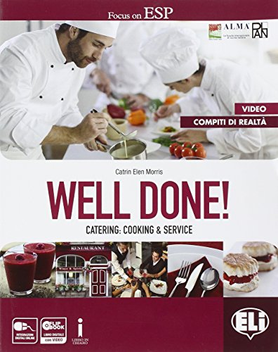 Well done! Catering: cooking & service. Coursebook + Dizionario enogastronomico + FLIP BOOK