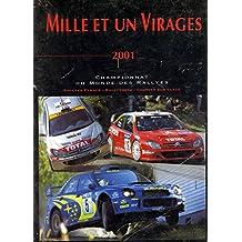 Mille et un virages 2001