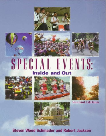 Special Events: Inside and Out (Sporting Events Tours Organisa) por Steven Wood Schmader