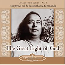 The Great Light of God: An Informal Talk by Paramahansa Yogananda  Collector's Series No. 3 (Collector's (Self-Realization Fellowship))