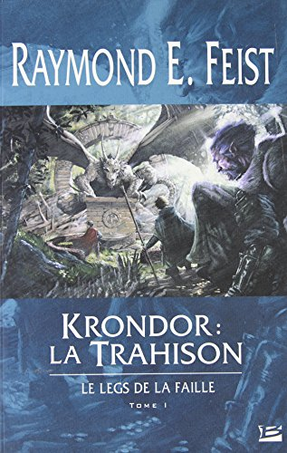 Le Legs de la Faille, tome 1 : Krondor : la Trahison