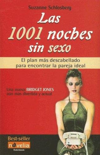 Las 1001 noches sin sexo por Suzanne Schlosberg