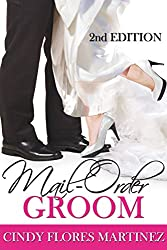 Mail-Order Groom: (Second Edition) (English Edition)