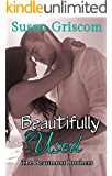 Beautifully Used: Sexy Rock and Roll (The Beaumont Brothers Book 2)
