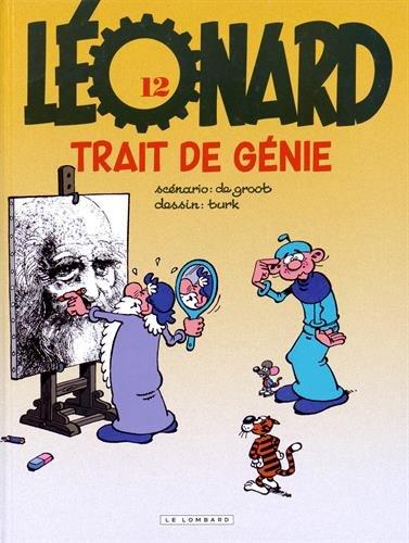 Léonard - tome 12 - Trait de génie (INDISP 2015)