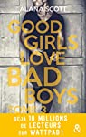 Good girls love bad boys, tome 3 par Scott