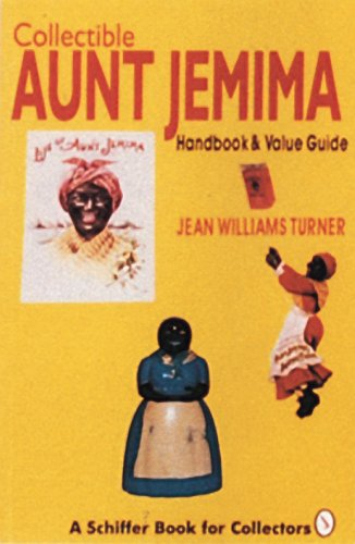 aunt-jemima-collectibles-handbook-and-price-guide-schiffer-book-for-collectors-paperback